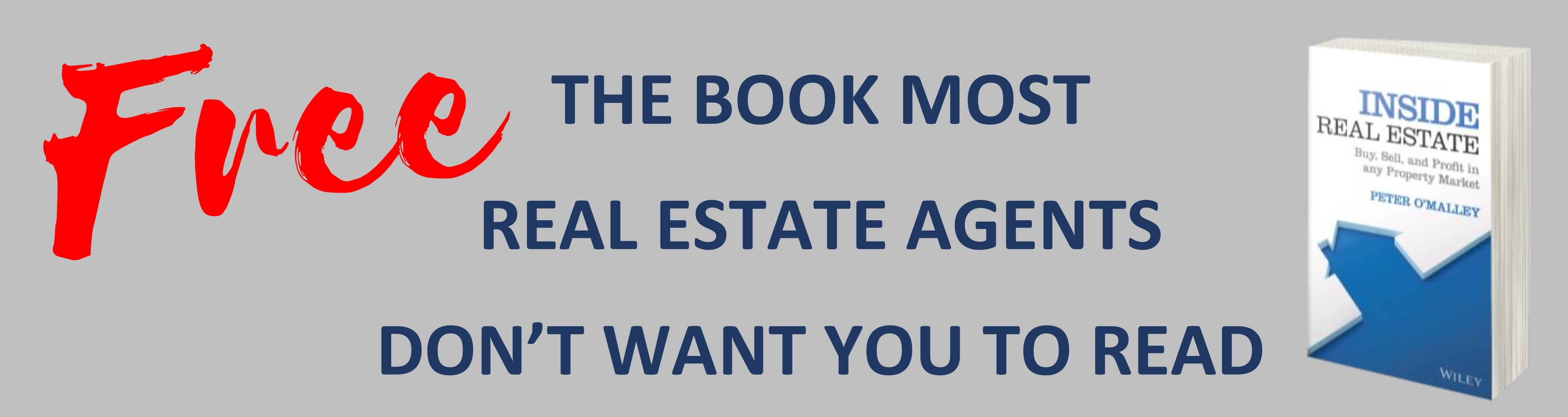 The book most Real Estate Agents don't want you to read