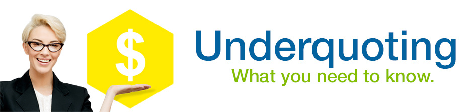 Underquoting is a deceitful tactic